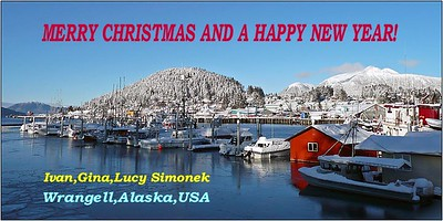 """SEASON`S GREETINGS"",Wrangell,Alaska,USA."