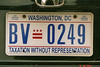 I love the phrase at the bottom of the District of Columbia vehicle tags.  DC residents are taxed but have no representative in the Congress as the city council of the District of Columbia is the Congress.  They do have a mayor though....