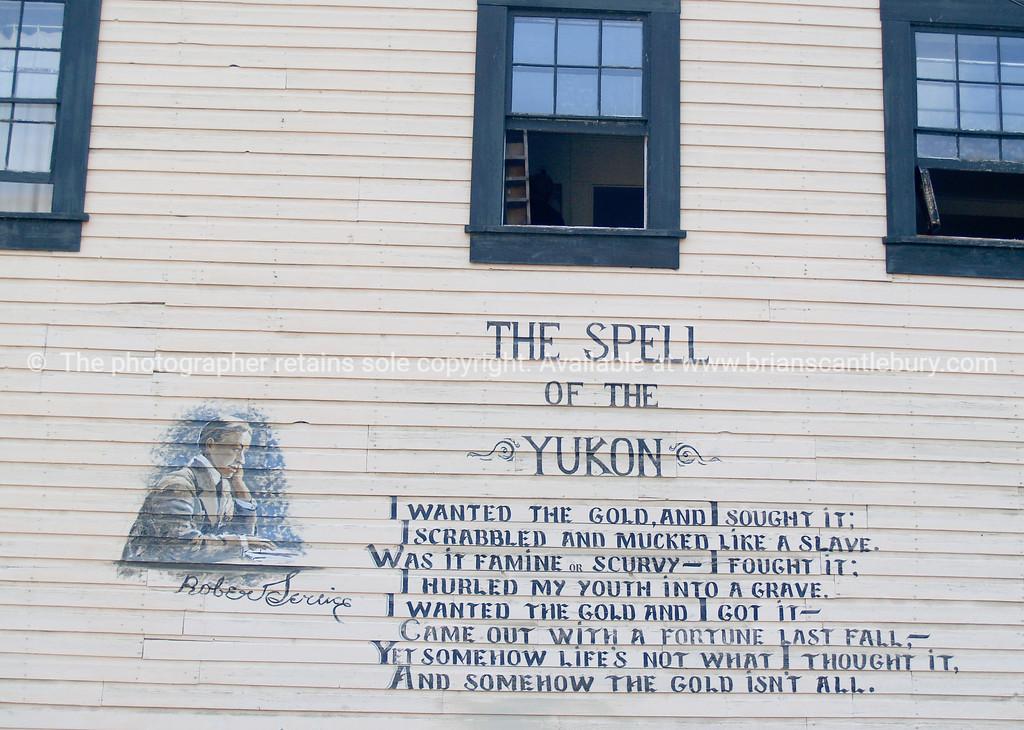 "Poem of Robert Service on side of Dawson City Building. <br /> <br /> SEE ALSO:  <a href=""http://www.blurb.com/b/893025-north-to-alaska"">http://www.blurb.com/b/893025-north-to-alaska</a>"