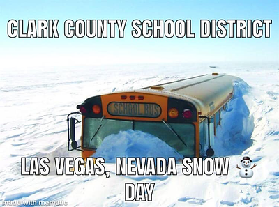 2019-02-20 Real Snow Day Las Vegaa 05 - CCSD meme