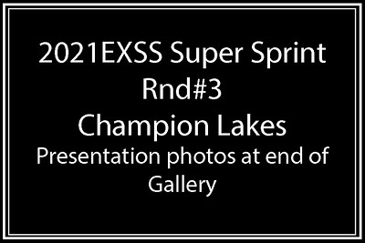 EXSS_Super_Sprint_Rnd#3_Champion_Lakes_07 03 2021-0