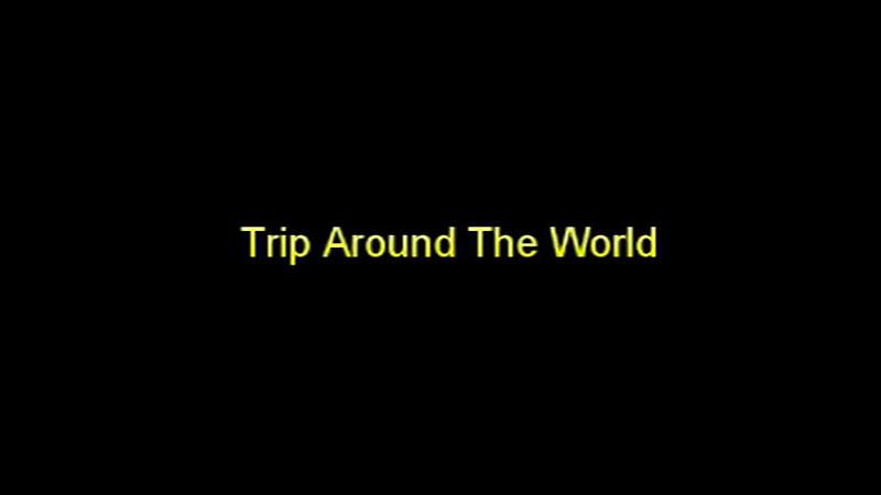 2014 Trip Around the World