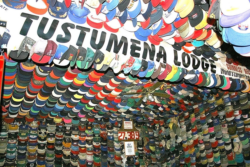 Tustumena Lodge - they are in the Guinness Book of World Records as having the largest hat collection with over 30,000 hats