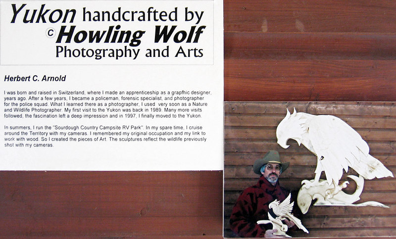 5/18/06 - Herb is a fantastic artist as well as owner of the Caribou RV Park.  His wildlife photography is fantastic as is his carvings.