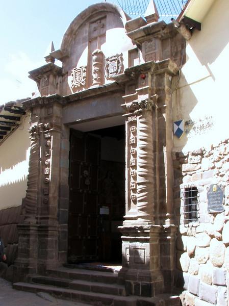 "Entrance gate of the ""Museo de Arte Religioso"" (Peru 2009, Cusco 3360m. )"