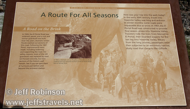 """A Route For All Seasons"" sign describing the El Portal Road. Seen at a turnout by the Merced River on El Portal Road (highway 140) (5/15/2010, Yosemite NP)<br /> EF-S17-85mm f/4-5.6 IS USM @ 26mm f14 1/320s ISO100"