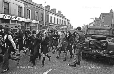 "Northern Ireland Riots Women singing ""You can stick your rubber bullets up your hole""."