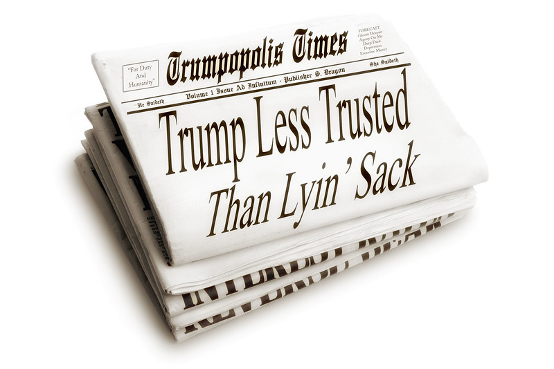 TRUMPOPOLIS TIMES - Trump Less Trusted Than Lyin' Sack