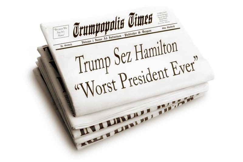 "Trump Sez Hamilton ""Worst President Ever"""