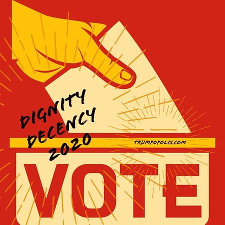 VOTE Dignity Decency 2020