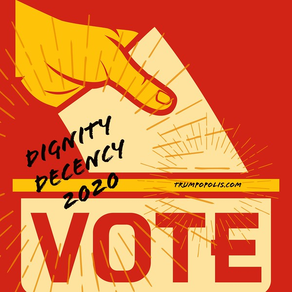 VOTE Dignity Decency 2020