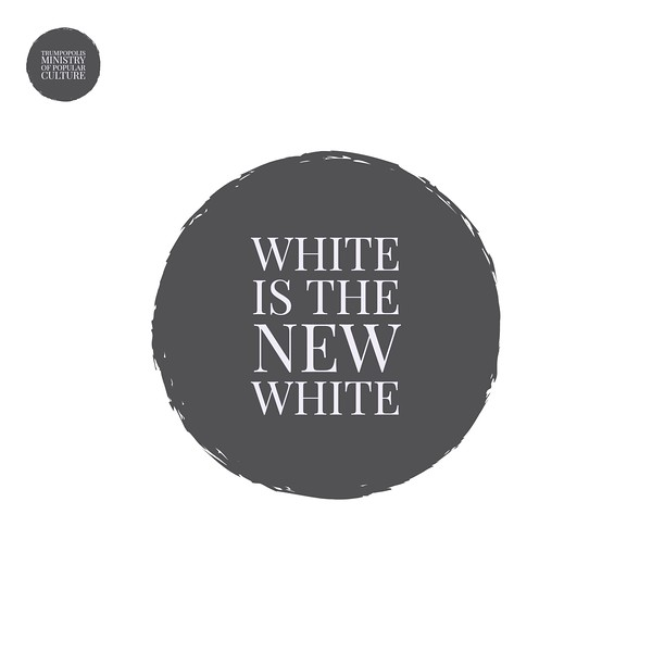 White Is The New White