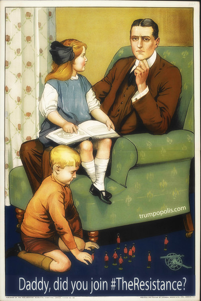 """'Daddy, did you join #The Resistance?"""""""