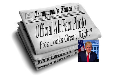Official Alt Fact Photo - Prez Looks Great, Right?!!