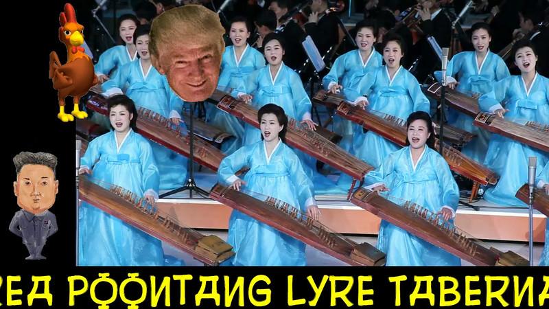 North Korea Poontang Lyre Tabernacle Choir To Perform @ Trump Coronation