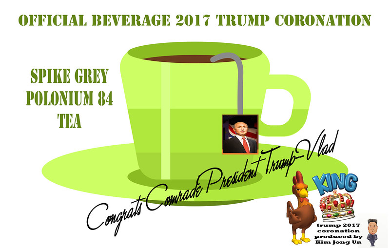 Official Beverage Trump Coronation Spike Grey Polonium 84 Tea