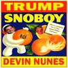 Rep. Devin Nunes - Trump Snoboy