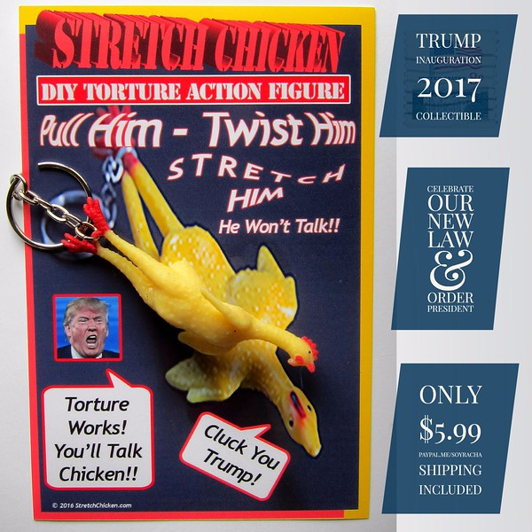 Trump 2017 Inauguration Commemorative Stretch Chicken DIY Torture Action Figure