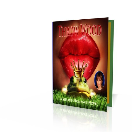 Melania's Best Selling #RomanceNovel #ThrowWood