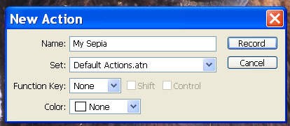 "In the <i>New Action</i> dialog box, name your action (I used ""My Sepia"".) You can also choose an action set to place the action in, and/or assign your new action to a function key. When you're ready, click <i>Record</i>"