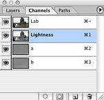 <br><br> <b>Work in LAB, sharpen the L channel</b> <br><br> <u>Nuts & bolts:</u> The channels palette should look like this.