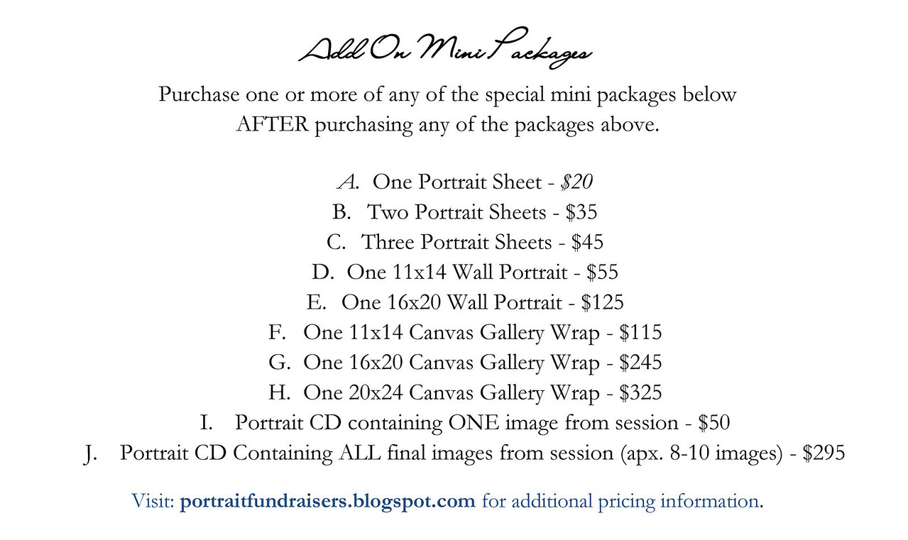 These mini packages are great to add to any of our regular packages.  No pose limitations!<br /> (must order any regular package before adding a mini package.)