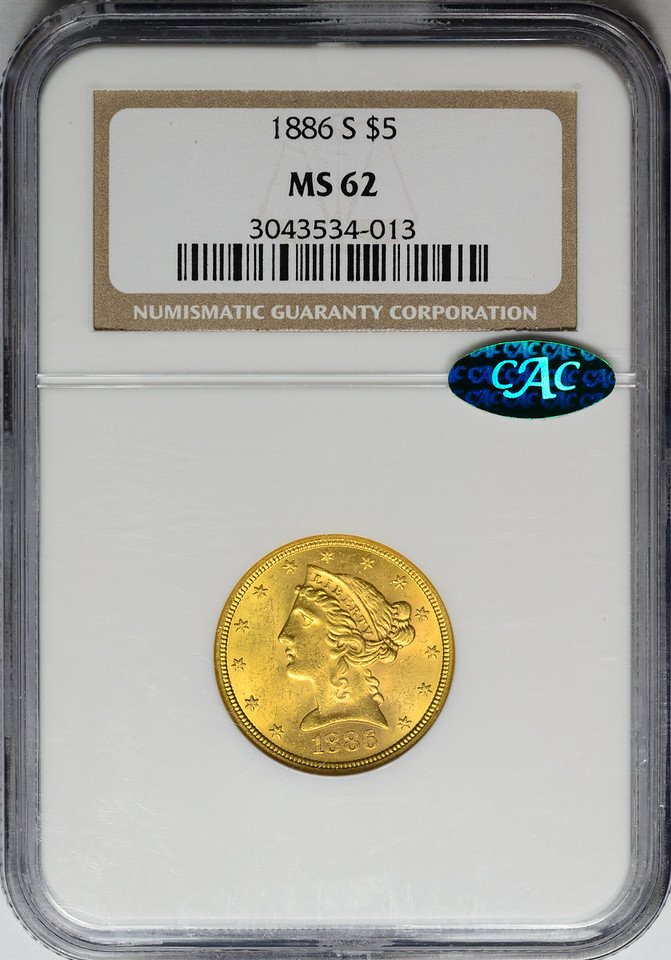 1886 S G$5 HALF EAGLE - CORONET, MOTTO GOLD NGC MS62 CAC OBVERSE SLAB
