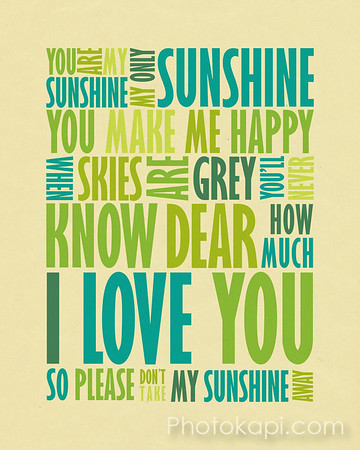 You Are My Sunshine - Greens