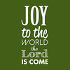 Joy to the World | Christmas Carol | Green and White