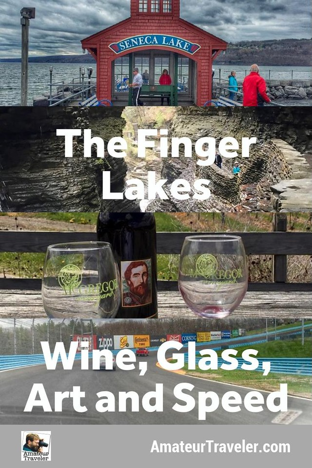 Explore the Finger Lakes Region of New York - interesting wineries, glass blowing, western art, waterfalls, and the only Grand Prix NASCAR track