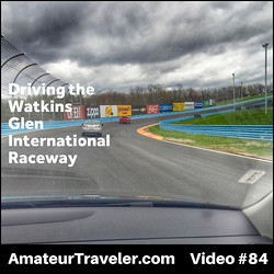Driving the Watkins Glen International Raceway – Video #84