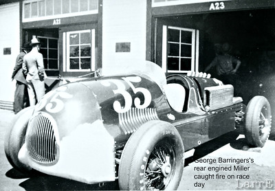 this rear engined Miller, driven by George Barringer was burned up on race day morning