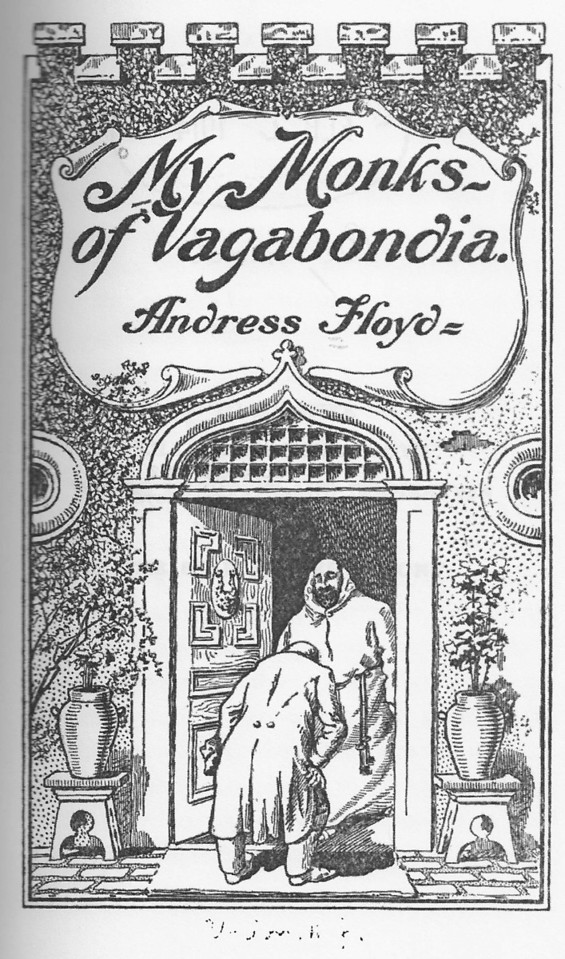 """My Monks of Vagabondia"" by Andress Small Floyd. This is the cover of the book that was published in 1913 and contains short stories about the occupants of the colony . The book is in the public domain and available from Amazon.com and others."