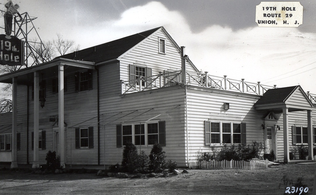 19th Hole tavern / restaurant which was located at the current location of Burger King on Route 22 East.