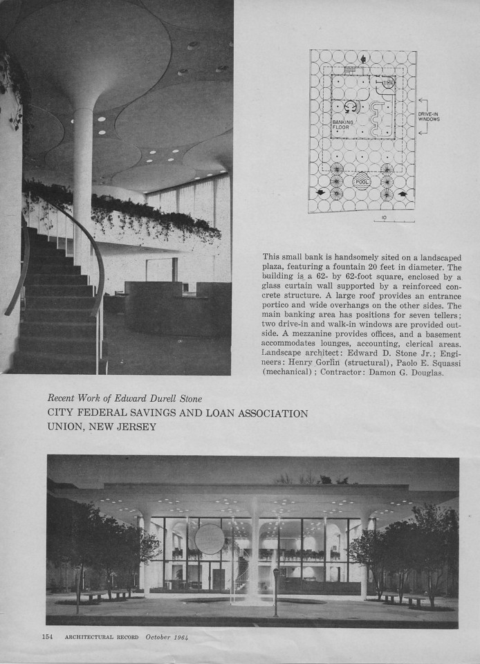 "This is an article in ""Architectural Record"" featuring the designs of  famous architect Edward Durell Stone who also designed The Museum of Modern Art and Radio City Music hall. The article featured the City Federal Savings and Loan building on Stuyvesant Ave in Union center near Vauxhall Rd. The buiding was designed in 1961 and  his son Edward Durell Stone Jr. designed the landscaping. It now houses a Wells Fargo Bank branch."