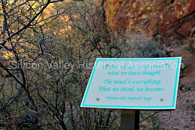 All that we are is the result of what we have thought. The mind is everything. What we think, we become. Signage at Sanctuary Cove in Marana, Arizona