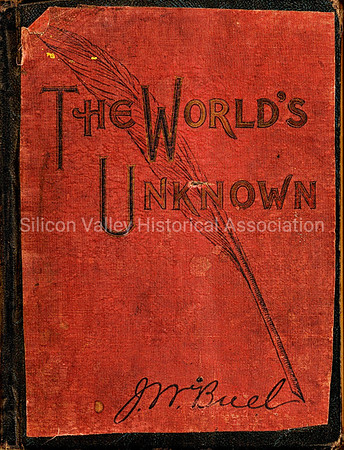 The World's Unknown, An All-Embracing History 1898 b J.W. Buel