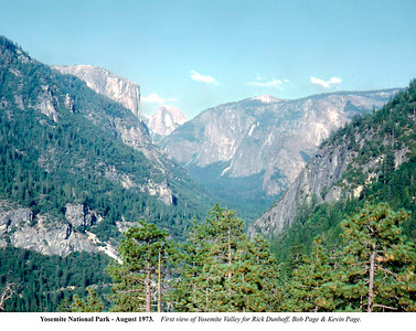 Yosemite -Our first view of Yosemite Valley by Robert W Page Jr - Aug 1973