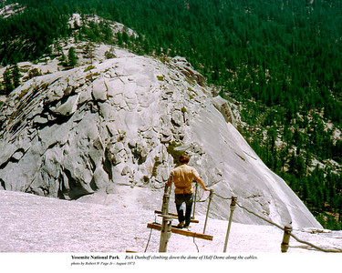 Yosemite - Rich Dunhoff climbing down the dome of Half Dome by Robert W Page Jr - Aug 1973