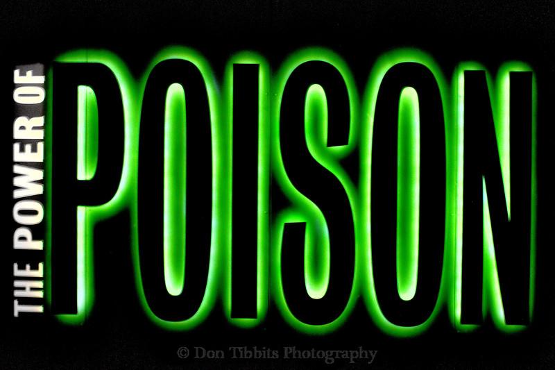 The Power of Poison lighted sign. Denver Museum of Nature & Science