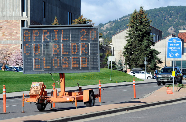 "A sign sits in near the Coors Event Center on the University of Colorado campus in Boulder warning people that the campus will be closed to visitors during the 4/20 rally on the University of Colorado campus in Boulder on Friday, April 20. For more photos and video go to  <a href=""http://www.dailycamera.com"">http://www.dailycamera.com</a><br /> Jeremy Papasso/ Camera"