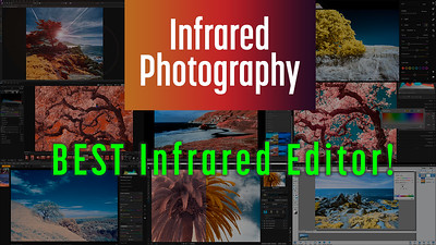 BEST Editor for Infrared Photos in 2020