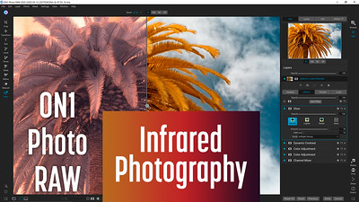 How to edit Infrared Photos with ON1 Photo RAW