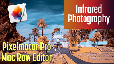 How to Edit Infrared Images with Pixelmator Pro