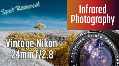 Infrared Photography with vintage Nikon 24mm