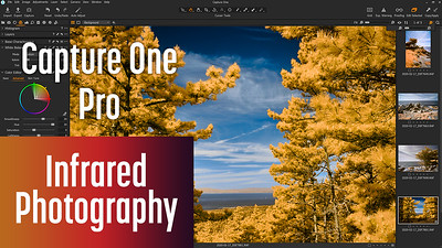 How to edit Infrared Photos with Capture One Pro