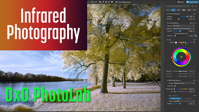 DxO PhotoLab for editing Infrared Photography