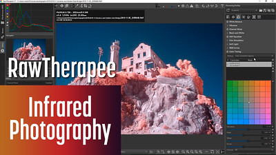 RawTherapee for Editing Infrared Photography