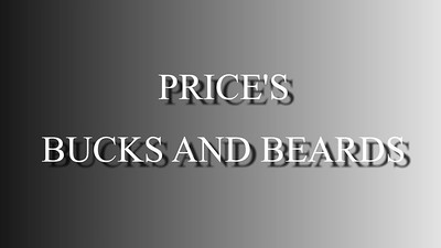 Price's Bucks and Beards