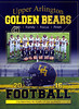 Official Game Program - Saint Charles Preparatory School Cardinals at Upper Arlington High School Golden Bears - Friday, August 26, 2016